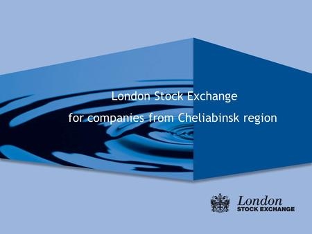London Stock Exchange for companies from Cheliabinsk region.