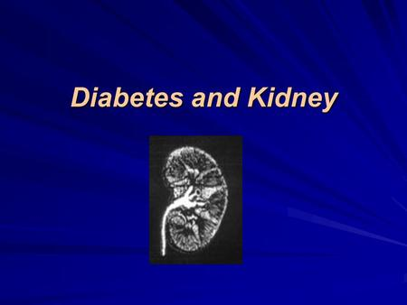 Diabetes and Kidney. Diabetic Kidney Normal Kidney.