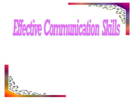 What is Communication? Communication is the art of transmitting information, ideas & attitudes from one person to another by the use of words, letters,