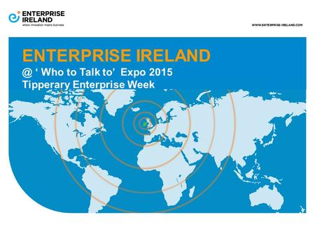 ENTERPRISE ' Who to Talk to' Expo 2015 Tipperary Enterprise Week.