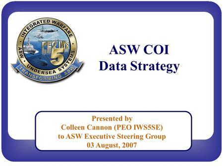 Anti Submarine Warfare Community Of Interest Asw Coi