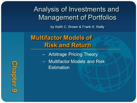 Arbitrage Pricing Theory Multifactor Models and Risk Estimation