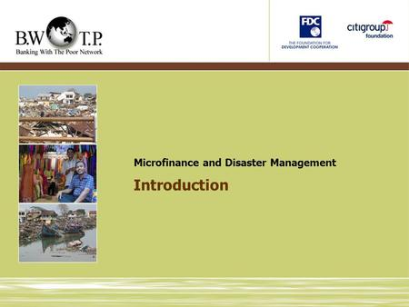 Introduction Microfinance and Disaster Management.