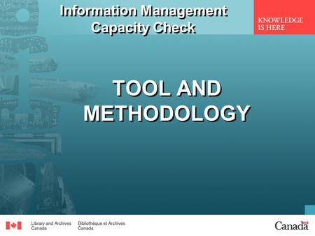 Information Management Capacity Check TOOL AND METHODOLOGY.