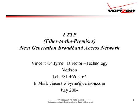 FTTP (Fiber-to-the-Premises) Next Generation Broadband Access Network