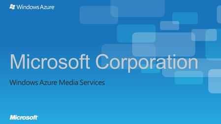 The digital revolutionThe cloud revolution vs Extensible multi-tenant Media Services platform on Windows Azure The best of Microsoft Media Platform Components.