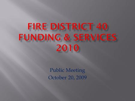 Public Meeting October 20, 2009.  Revenues  Expenses  Contract Services.