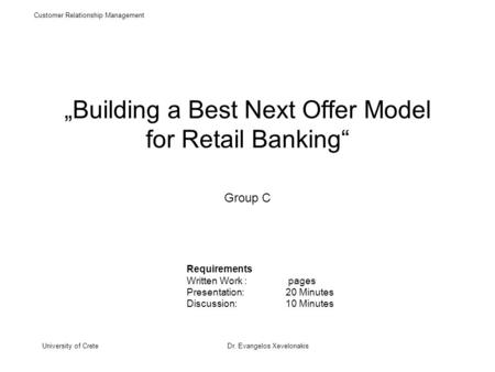 """Building a Best Next Offer Model for Retail Banking"" Group C"