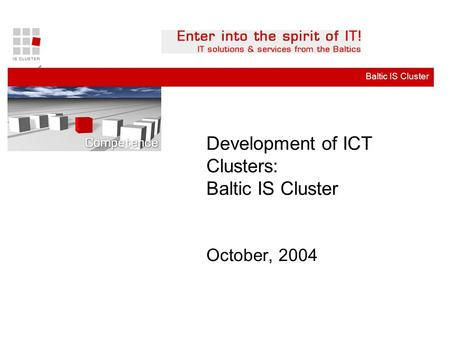 Business ConsultingBaltic IS Cluster LITTA, Latvian Infomation Technology and Telecommunications Association,June 2001 Development of ICT Clusters: Baltic.