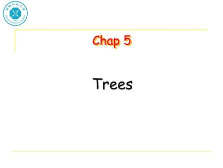 Chap 5 Trees. Trees Definition: A tree is a finite set of one or more nodes such that: –There is a specially designated node called the root. –The remaining.