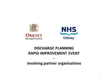 RAPID IMPROVEMENT EVENT involving partner organisations