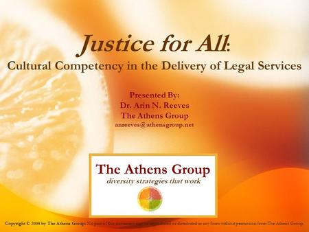 Justice for All: The Athens Group diversity strategies that work
