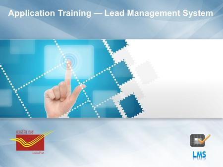 Application Training — Lead Management System. Slide 2 Module Agenda Module Break-upDuration (minutes) Lesson 1: Introduction to Lead Management System10.