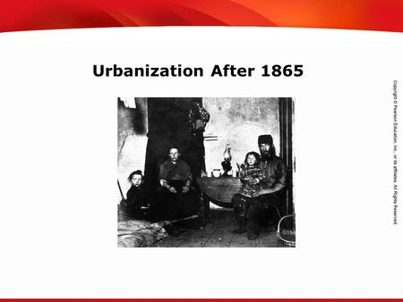 TEKS 8C: Calculate percent composition and empirical and molecular formulas. Urbanization After 1865.