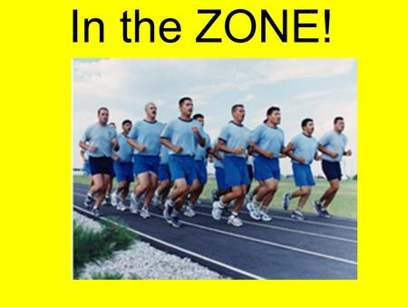 In the ZONE! This will be you next class, Cardio is going to be every day for at least 20-30 min.