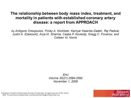The relationship between body mass index, treatment, and mortality in patients with established coronary artery disease: a report from APPROACH by Antigone.