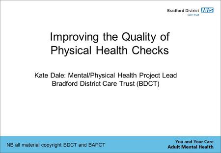 Improving the Quality of Physical Health Checks