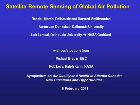 Satellite Remote Sensing of Global Air Pollution