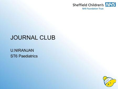 JOURNAL CLUB U.NIRANJAN ST6 Paediatrics. Article Effectiveness of home based early intervention on children's BMI at age 2: randomised controlled trial.