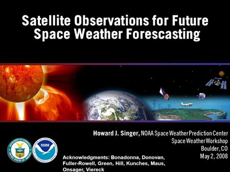 Satellite Observations for Future Space Weather Forescasting