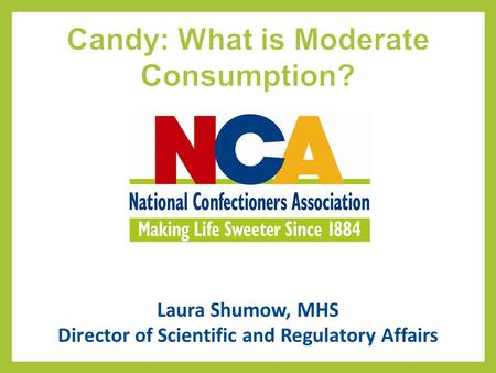 Candy: What is Moderate Consumption?