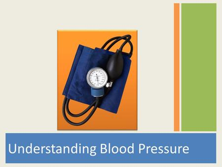 Understanding Blood Pressure. Your heart sends blood to the whole body Oxygen Nutrients Carries away waste Heart Parts: Arteries Capillaries Veins.