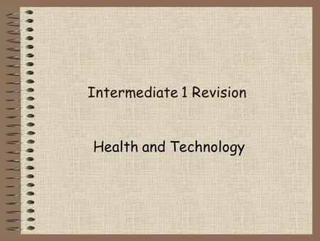 Intermediate 1 Revision Health and Technology 1 - Which of the following is a body building food? 1.Fat 2.Carbohydrate 3.Protein 4.Vitamins 15.
