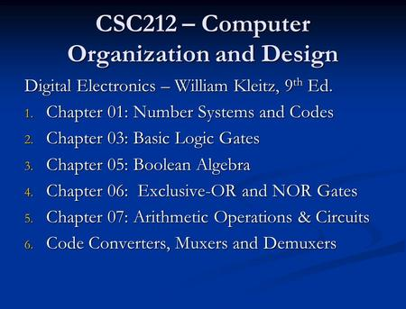 CSC212 – Computer Organization and Design