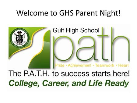 Welcome to GHS Parent Night!. Graduation Requirements For 9 th graders entering high school in 13-14 and 14-15.