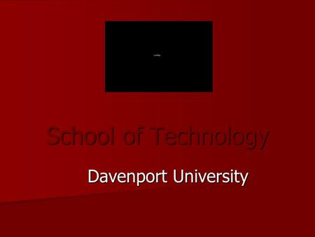 "School of Technology Davenport University. December 2, 2005 2 Welcome Meeting Order –Let presenter complete slide –Then, if you have a question, say ""Stop"""