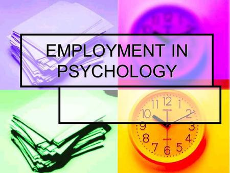 EMPLOYMENT IN PSYCHOLOGY. According to the United States Bureau of Labor Statistics' latest Occupational Outlook Handbook*, in 2006: According to the.