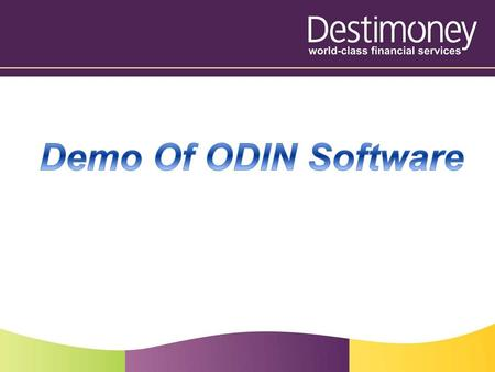 How to download Odin software The Odin trading Software is available to commodity clients. To download Odin software you need to visit www.destimoney.com.