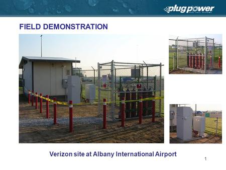 1 FIELD DEMONSTRATION Verizon site at Albany International Airport.