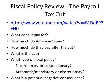 Fiscal Policy Review - The Payroll Tax Cut  FH0  FH0 What does it pay for?