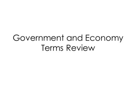 Government and Economy Terms Review. What is a Chief of State?