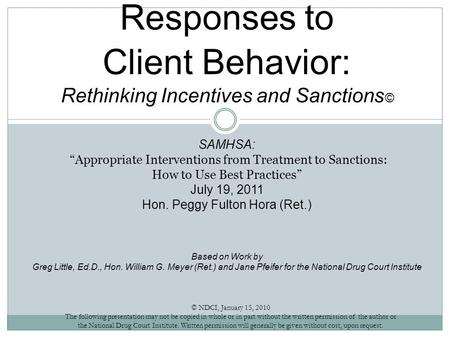 "Responses to Client Behavior: Rethinking Incentives and Sanctions © SAMHSA: ""Appropriate Interventions from Treatment to Sanctions: How to Use Best Practices"""