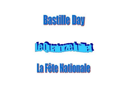 What's the history of Bastille Day? The Fête Nationale on 14 th July is the day on which French people remember and celebrate the overthrow of the tyrant.