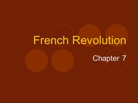 French Revolution Chapter 7.