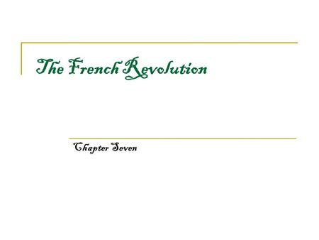 The French Revolution Chapter Seven.
