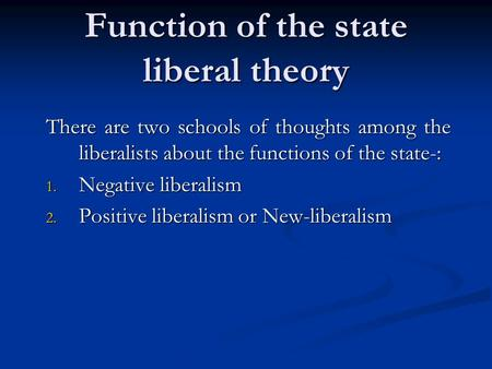 Function of the state liberal theory