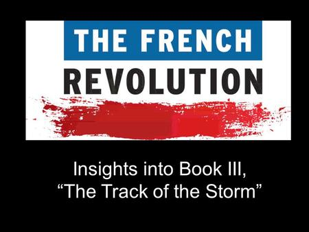 "Insights into Book III, ""The Track of the Storm""."