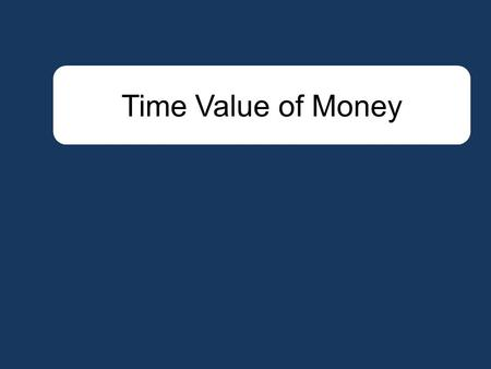 Time Value of Money. Present value is a concept that is simple to compute. It is useful in decision making ranging from simple personal decisions— buying.