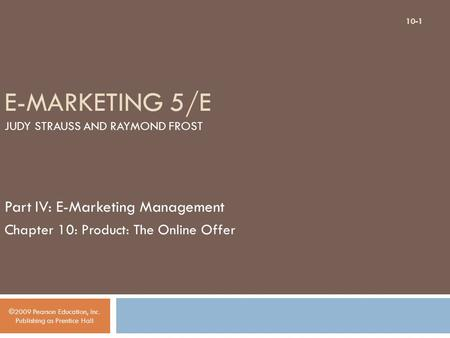E-Marketing 5/E Judy Strauss and Raymond Frost