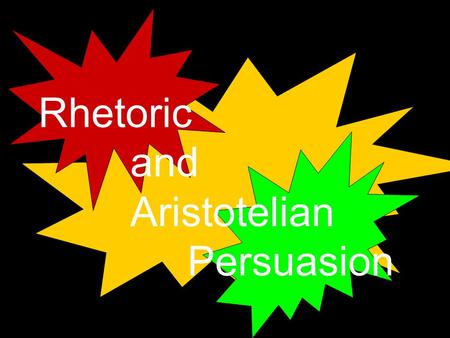 Rhetoric and Aristotelian Persuasion. ARISTOTLE ( 384-322 BCE) was a Greek philosopher who studied under Plato. Aristotle studied and wrote prolifically.