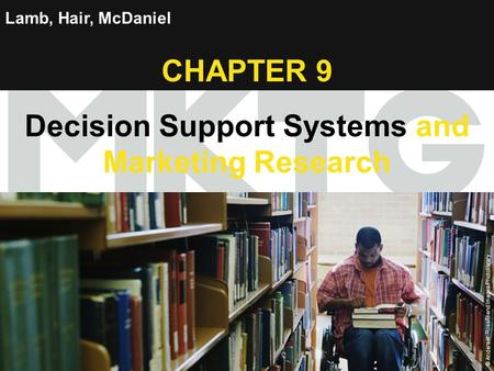 Chapter 9 Copyright ©2012 by Cengage Learning Inc. All rights reserved 1 Lamb, Hair, McDaniel CHAPTER 9 Decision Support Systems and Marketing Research.