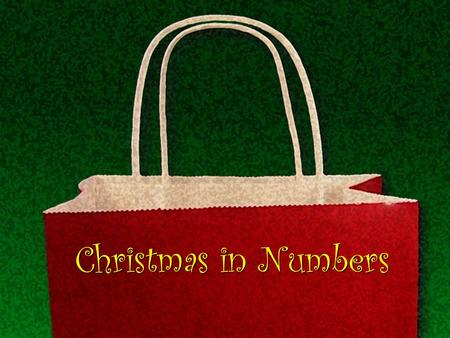 Christmas in Numbers. The number of Santa's original reindeer, according to the 1823 poem, A Visit from St. Nicholas. 8 Dasher, Dancer, Prancer, Vixen,