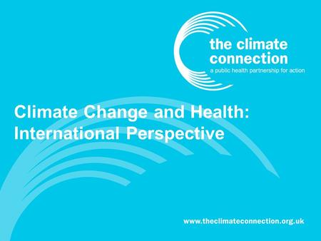 Climate Change and Health: International Perspective