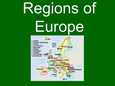 Regions of Europe. Mediterranean History Mediterranean Europe was home to two great civilizations: 1.Greece  Athens developed the first democracy (rule.