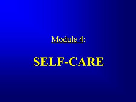 Module 4: SELF-CARE Module 4: SELF-CARE. Leprosy puts the patient's eyes, hands and feet at risk of developing impairments and disabilities. These may.
