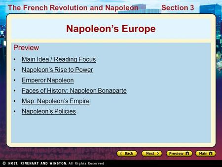The French Revolution and NapoleonSection 3 Preview Main Idea / Reading Focus Napoleon's Rise to Power Emperor Napoleon Faces of History: Napoleon Bonaparte.